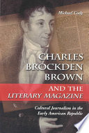 charles brockden brown and the literary magazine