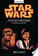 Best Star Wars. Han Solos Abenteuer