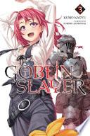 Goblin Slayer Vol 3 Light Novel