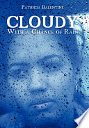 Cloudy with a Chance of Rain