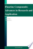Fluorine Compounds  Advances in Research and Application  2011 Edition