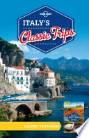 Lonely Planet Italy s Classic Trips