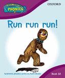 Read Write Inc. Phonics: Run run run! Book 3a