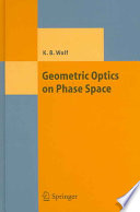 Geometric Optics On Phase Space book