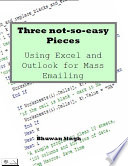 Three not so easy Pieces  Using Excel and Outlook for Mass Emailing