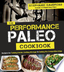 The Performance Paleo Cookbook