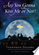 Are You Gonna Kiss Me or Not? A Great Book For Every