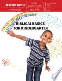 Biblical Basics for Kindergarten Teacher Guide