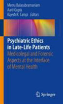 Psychiatric Ethics In Late-Life Patients : the physical and mental functioning of older...