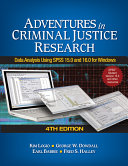 Adventures in Criminal Justice Research