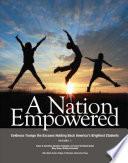 A Nation Empowered  Volume 1