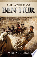 Ebook The World of Ben-Hur Epub Mike Aquilina Apps Read Mobile