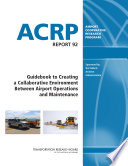 Guidebook to Creating a Collaborative Environment Between Airport Operations and Maintenance