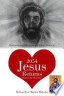 2054 Jesus Returns Transform Your Heart Today