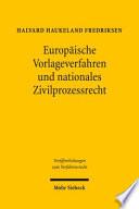 Europ  ische Vorlageverfahren und nationales Zivilprozessrecht