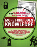 More Forbidden Knowledge