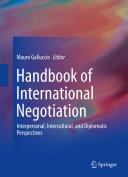 Handbook of International Negotiation