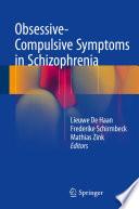 Obsessive Compulsive Symptoms In Schizophrenia