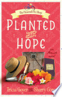 Planted With Hope : you'll return to a town and a family...