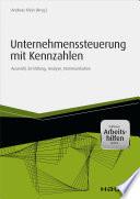 Unternehmenssteuerung mit Kennzahlen - inkl. Arbeitshilfen online