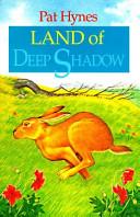 Land of Deep Shadow