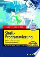 Jetzt lerne ich Shell Programmierung
