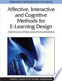 Affective  Interactive and Cognitive Methods for E Learning Design  Creating an Optimal Education Experience