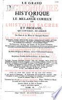 Le grand dictionnaire historique      par l abb   Louis Moreri