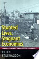 Stunted Lives  Stagnant Economies