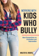 Working With Kids Who Bully