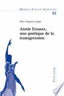 Annie Ernaux, une poétique de la transgression
