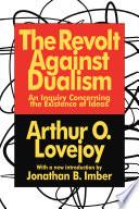Revolt Against Dualism