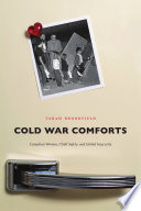 Cold War Comforts Children S Health And Safety Between The