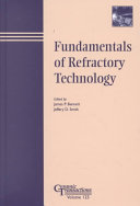Fundamentals Of Refractory Technology book