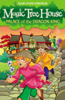 Magic Tree House 14  Palace of the Dragon King