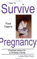 How to Survive Your Teen s Pregnancy