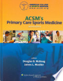 ACSM s Primary Care Sports Medicine