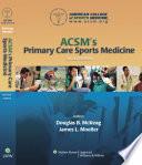 ACSM's Primary Care Sports Medicine