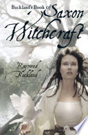 Buckland s Book of Saxon Witchcraft