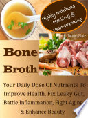 Highly Nutritious Healing   Heart Warming Bone Broth