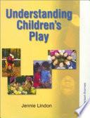 Understanding Children s Play