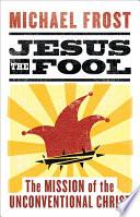 Jesus the Fool
