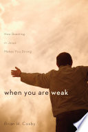 When You Are Weak