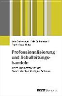 Professionalisierung und Schulleitungshandeln