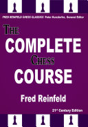 The Complete Chess Course : books. he has a way of reducing...