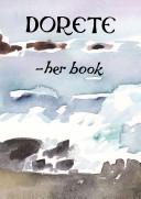 Dorete--her Book