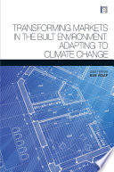 Transforming Markets in the Built Environment