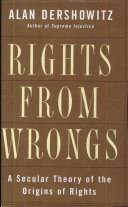 Rights from Wrongs