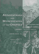Annotations and Meditations on the Gospels  The infancy narratives