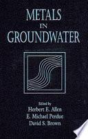 Metals in Groundwater